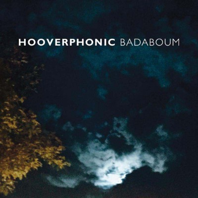 20151106(s)_Hooverphonic_Badaboum
