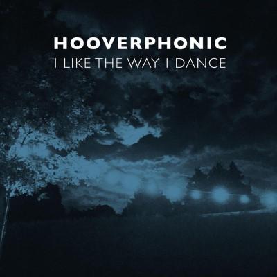 20160304(s)_Hooverphonic_I-Like-The-Way-I-Dance