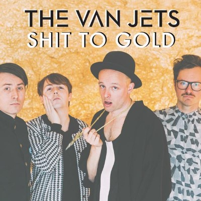 20160513(s)_The-Van-Jets_shit-to-gold