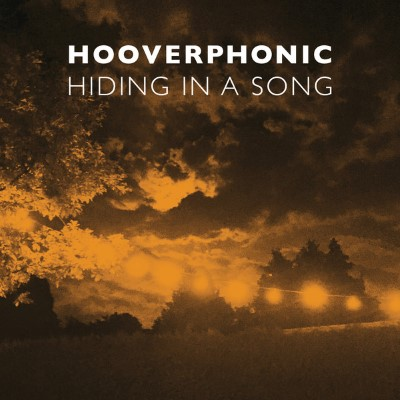 20160617(s)_Hooverphonic_Hiding-In-A-Song
