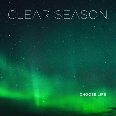 20161111(s)_Clear-Season_Choose-Life