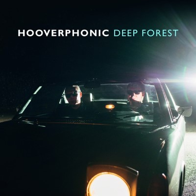 20170209(s)_Hooverphonic_Deep-Forest