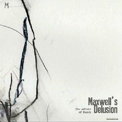 20170919(a)_The-Advent-of-March_Maxwells-Delusion