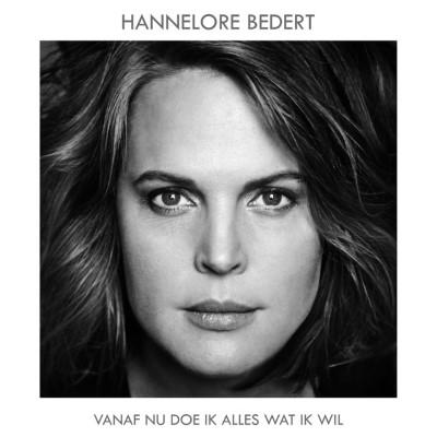 20171215(a)_Hannelore-Bedert_Vanaf-Nu-Doe-Ik-Alles-Wat-Ik-Wil