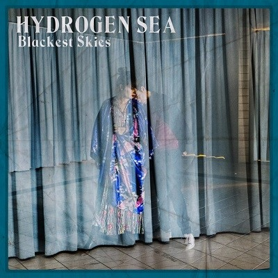 20181102(s)_Hydrogen-Sea_Blackest-Skies