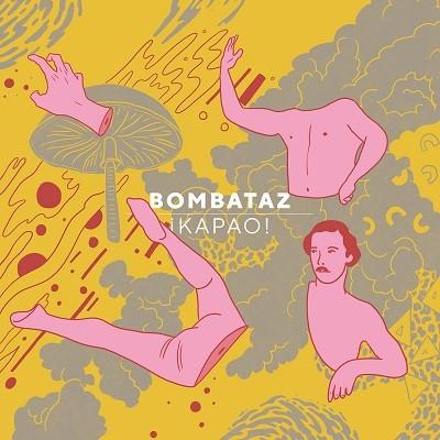 20190208(ep)_Bombataz_Kapao
