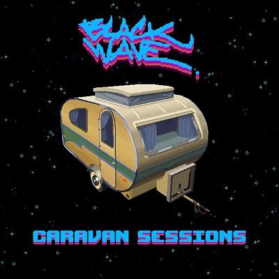 20200319(s)_blackwave_Caravan-Sessions