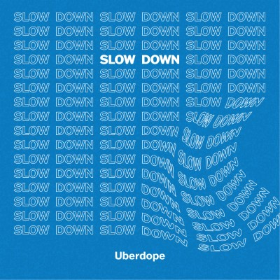 20200626(s)_Uberdope_slow-down