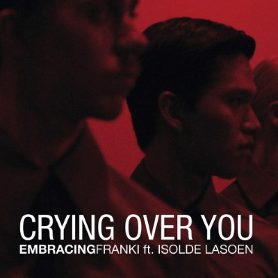 20200703(s)_Embracingfranki_Crying-Over-You