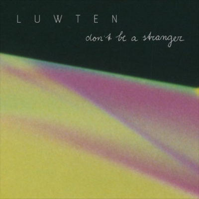 20200731(s)_Luwten_Dont-Be-A-Stranger