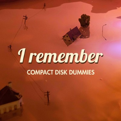 20200213(s)_Compact-Disk-Dummies_I-Remember